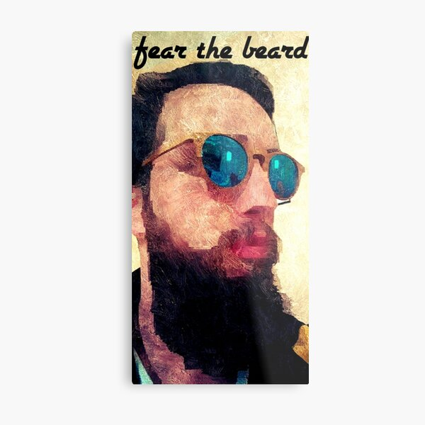 fear the beard Metal Print