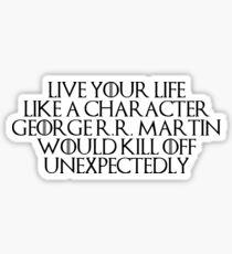 GRRM motivation Sticker
