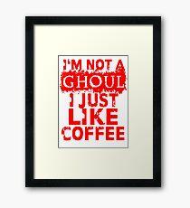 I just like coffee Framed Print