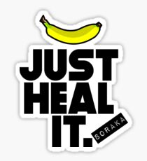 Just heal it Sticker