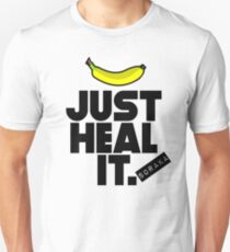 Just heal it T-Shirt