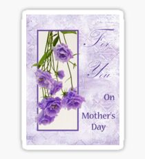 For You - On Mother's Day  Sticker