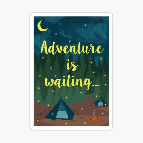 Adventure is waiting! Sticker