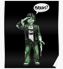 Brains? Poster