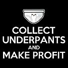 Keep Calm and Collect Underpants by fishbiscuit