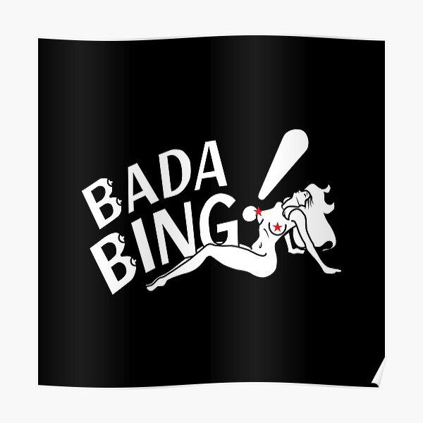 Bada Bing! Poster