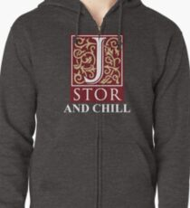 Jstor and Chill Zipped Hoodie