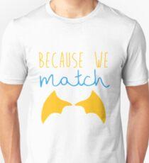 Because We Match (Dragon Boy) T-Shirt