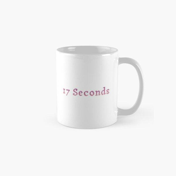 17 Seconds  Classic Mug