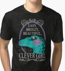 Easy, Breezy, Beautiful, Clever Girl Tri-blend T-Shirt