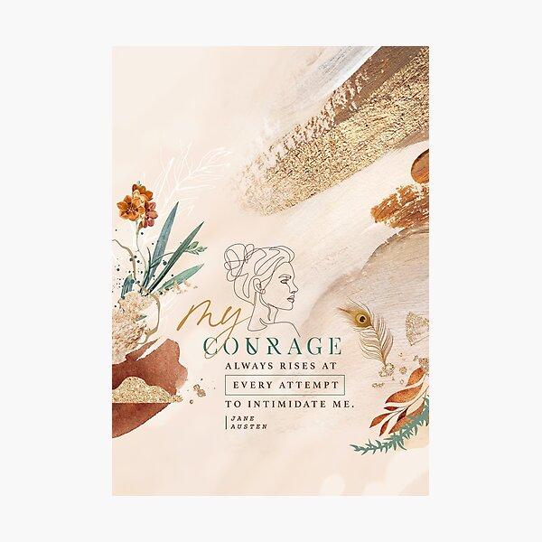 My Courage Photographic Print