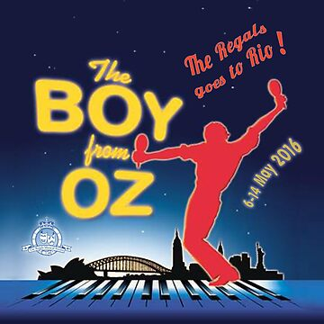 Regals - THE BOY FROM OZ - The Regals Goes To Rio - 1 by RegalsMusicals