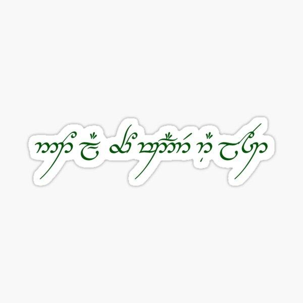 "Tolkien Elvish ""not all who wander are lost"" J.R.R. Tolkien Quotation Sticker"