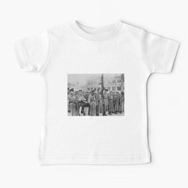 Military parade: Москва. Красная площадь. 1918 год. Рогожско-Смоленский пехотный полк. Baby T-Shirt