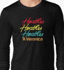 HEATHER HEATHER HEATHER & Veronica Long Sleeve T-Shirt