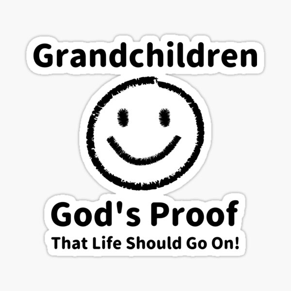 Grandchildren: God's Proof Sticker