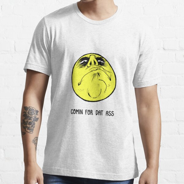 Comin For It Essential T-Shirt