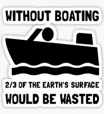 Without Boating Sticker