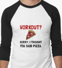 Work Out Pizza T-Shirt