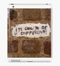 It's cool to be different! iPad Case/Skin