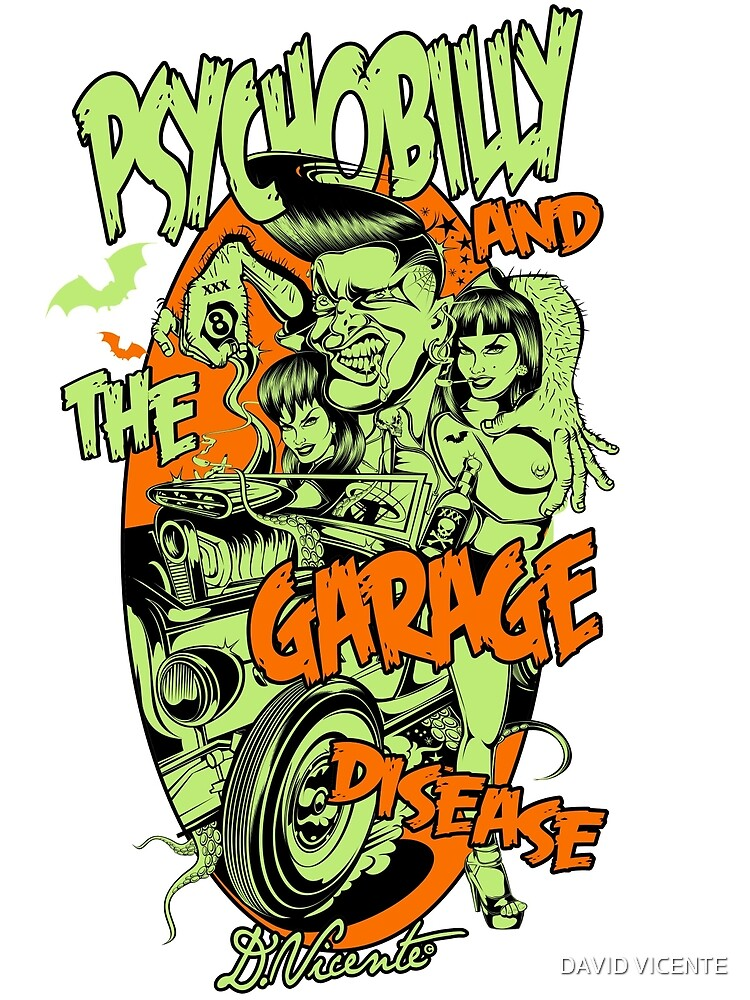 PSYCHOBILLY AND THE GARAGE DISEASE by DAVID VICENTE