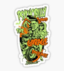 PSYCHOBILLY ET LA MALADIE DE GARAGE Sticker