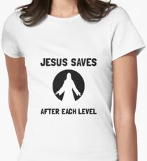 Jesus Saves Level Women's Fitted T-Shirt