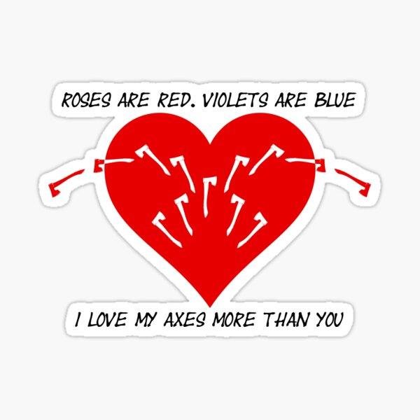 Axe Love Poem | The Axe Shoppe Sticker