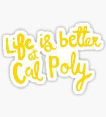 Life is Better at Cal Poly Sticker