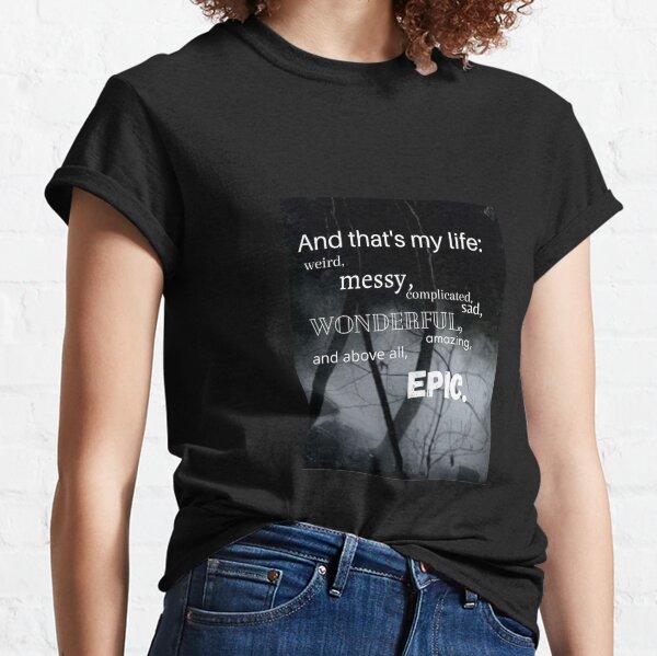 Citation épique d'Elena Gilbert T-shirt classique