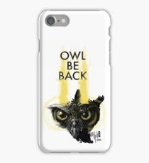 OWL BE BACK  iPhone Case/Skin