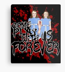 Come Play WIth US Metal Print