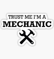 TRUST ME I'M A MECHANIC Sticker