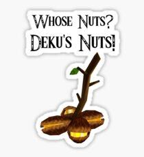 Who's Nuts? Deku's Nuts! (Zelda Deku Nut Shirt) Sticker