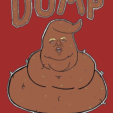 Donald Dump Make America Gross Again by aws85