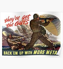 They've Got The Guts -- Back 'Em Up With More Metal Poster