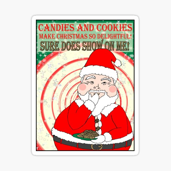 Candies and Cookies Funny Christmas Santa haiku Sticker
