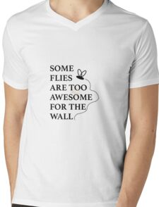 Some Flies are too Awesome for the Wall Mens V-Neck T-Shirt