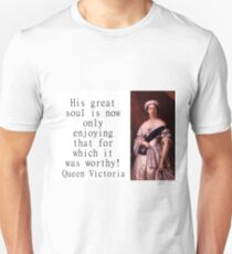 His Great Soul Is Now - Queen Victoria T-Shirt