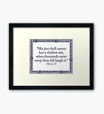 His Jest Shall Savour - Shakespeare Framed Print