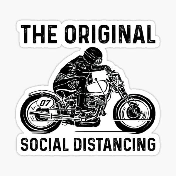 Moto The Original Social Distancing - Meilleures idées de cadeaux drôles Amant de moto Sticker