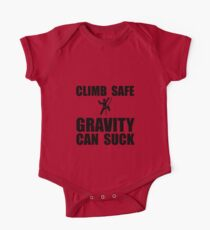 Climb Safe Gravity Can Suck Kids Clothes