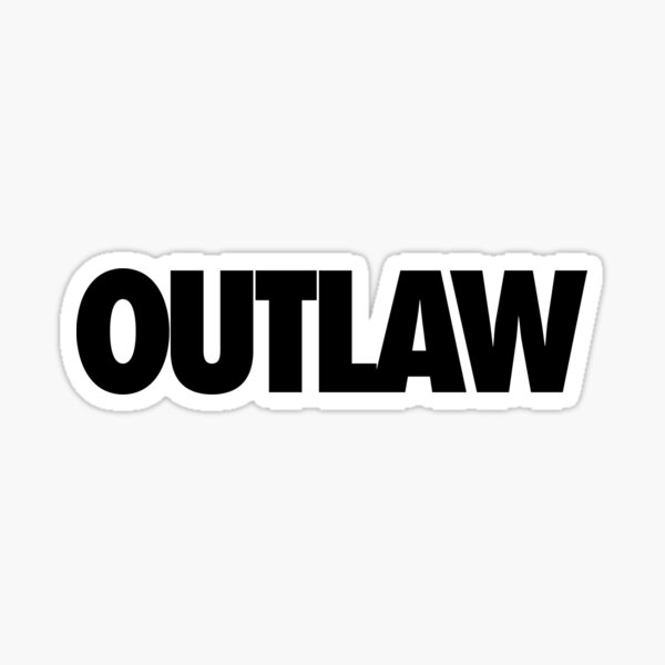 OUTLAW Sticker