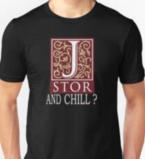 Camiseta ajustada JSTOR Y CHILL? - blanco
