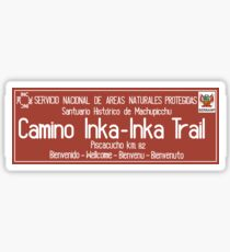 Inka Trail, Machupicchu Sign, Peru Sticker