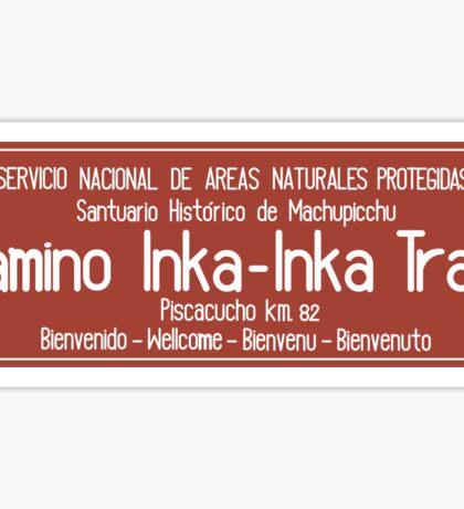 Inka Trail, Machupicchu Sign, Peru Sticker
