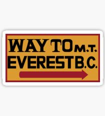 Way to Mt. Everest B. C. Sign, Nepal Sticker