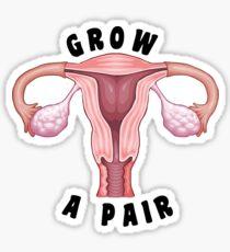 grow a pair Sticker