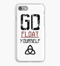 Go Float Yourself - The 100 iPhone Case/Skin