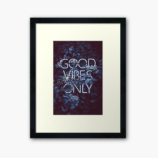 good vibes only II Framed Art Print